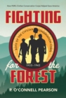 Fighting for the Forest : How FDR's Civilian Conservation Corps Helped Save America - eBook