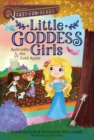 Aphrodite & the Gold Apple : Little Goddess Girls 3 - eBook