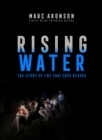 Rising Water : The Story of the Thai Cave Rescue - eBook
