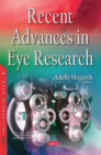 Recent Advances in Eye Research - Book