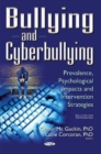 Bullying & Cyberbullying : Prevalence, Psychological Impacts & Intervention Strategies - Book