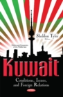 Kuwait : Conditions, Issues & Foreign Relations - Book