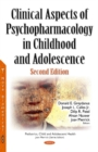 Clinical Aspects of Psychopharmacology in Childhood & Adolescence - Book
