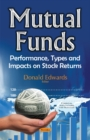 Mutual Funds : Performance, Types & Impacts on Stock Returns - Book