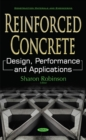 Reinforced Concrete : Design, Performance & Applications - Book