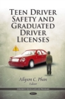 Teen Driver Safety and Graduated Driver Licenses - eBook