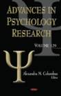 Advances in Psychology Research : Volume 129 - Book
