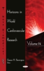 Horizons in World Cardiovascular Research : Volume 14 - Book