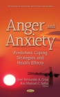 Anger and Anxiety : Predictors, Coping Strategies, and Health Effects - eBook