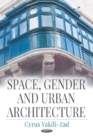 Space, Gender & Urban Architecture - Book