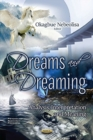Dreams and Dreaming : Analysis, Interpretation and Meaning - Book