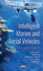 Intelligent Marine and Aerial Vehicles: Theory and Applications - Book