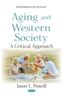 Aging and Western Society: A Critical Approach - eBook