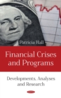 Financial Crises and Programs: Developments, Analyses and Research - eBook