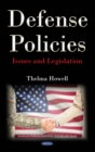 Defense Policies: Issues and Legislation - eBook