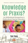 Knowledge or Praxis? An Attributional Perspective in Multicultural Teacher Education - eBook