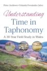 Understanding Time in Taphonomy: A 30-Year Field Study in Wales - eBook