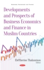 Developments and Prospects of Business Economics and Finance in Muslim Countries - eBook