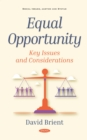 Equal Opportunity: Key Issues and Considerations - eBook