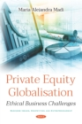 Private Equity Globalisation: Ethical Business Challenges - eBook