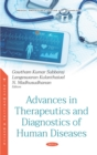 Advances in Therapeutics and Diagnostics of Human Diseases - eBook