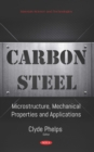 Carbon Steel: Microstructure, Mechanical Properties and Applications - eBook