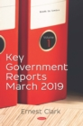 Key Government Reports. Volume 1: March 2019 - eBook