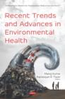 Recent Trends and Advances in Environmental Health - eBook