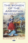The Women of the American Revolution - eBook