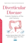 Diverticular Disease: Colonic Epidemy of the 21st Century - eBook