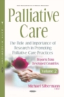 Palliative Care : The Role and Importance of Research in Promoting Palliative Care Practices: Reports from Developed Countries. Volume 2 - Book