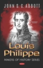Louis Philippe : Makers of History Series - Book