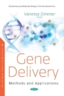 Gene Delivery: Methods and Applications : Methods and Applications - Book