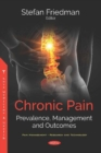 Chronic Pain : Prevalence, Management and Outcomes - Book