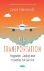 Air Transportation: Programs, Safety and Essential Air Service - Book