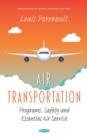 Air Transportation: Programs, Safety and Essential Air Service - eBook