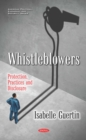 Whistleblowers: Protection, Practices and Disclosure - eBook