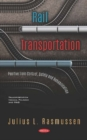 Rail Transportation: Positive Train Control, Safety and Rehabilitation - Book