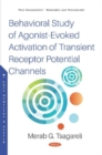 Behavioral Study of Agonist-Evoked Activation of Transient Receptor Potential Channels - Book