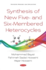 Synthesis of New Five- and Six-Membered Heterocycles - eBook
