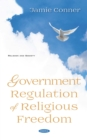Government Regulation of Religious Freedom - eBook