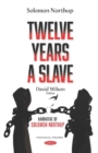 Twelve Years a Slave : Narrative of Solomon Northup - Book