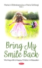 Bring My Smile Back : Working with Unhappy Children in Education - Book