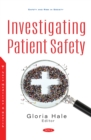 Investigating Patient Safety - eBook