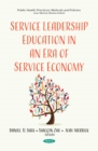 Service Leadership Education in an Era of Service Economy - eBook
