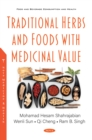 Traditional Herbs and Foods with Medicinal Value - eBook
