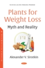 Plants for Weight Loss - Myth and Reality - eBook