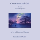 Conversations with God, Book 4 : Awaken the Species - eAudiobook