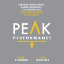 Peak Performance : Elevate Your Game, Avoid Burnout, and Thrive with the New Science of Success - eAudiobook