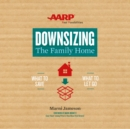 Downsizing The Family Home : What to Save, What to Let Go - eAudiobook